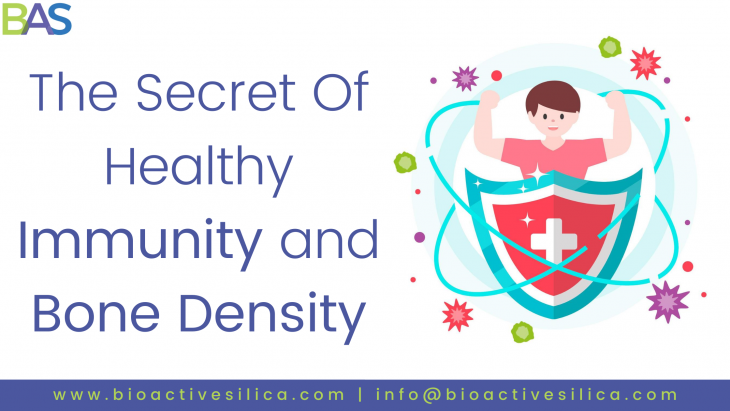Bioactive Silicate - BAS - secret of healthy immunity and bone density