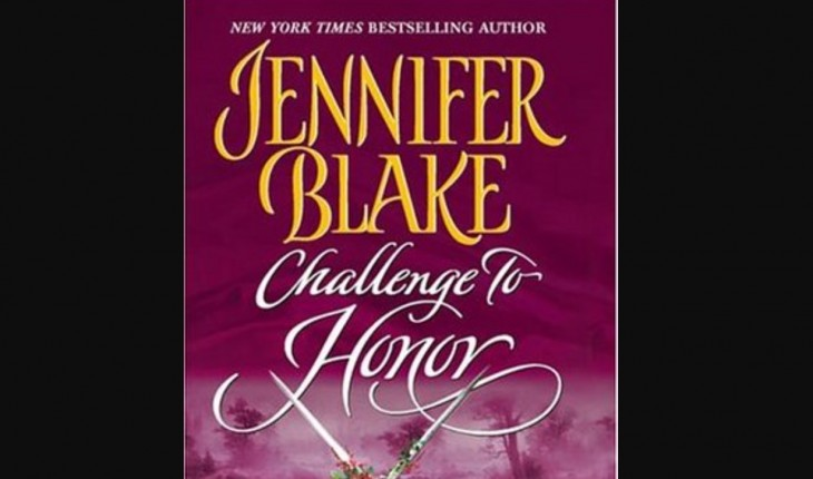 """Challenge to Honor"" by Jennifer Blake"
