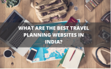 Best Travel Planning Websites In India