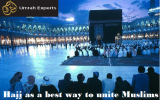 Hajj as a best way to unite Muslims